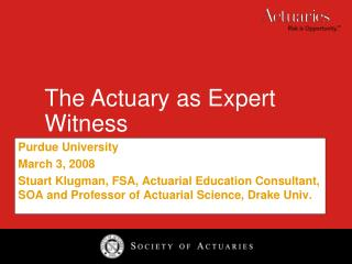 The Actuary as Expert Witness