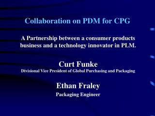 Collaboration on PDM for CPG