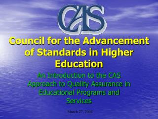 Council for the Advancement of Standards in Higher Education