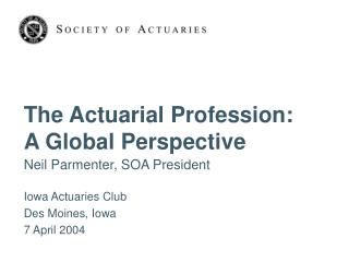 The Actuarial Profession: A Global Perspective