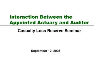 Interaction Between the Appointed Actuary and Auditor