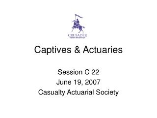 Captives  Actuaries