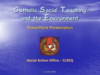 C atholic S ocial T eaching and the E nvironment  PowerPoint Presentation