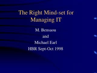 The Right Mind-set for Managing IT