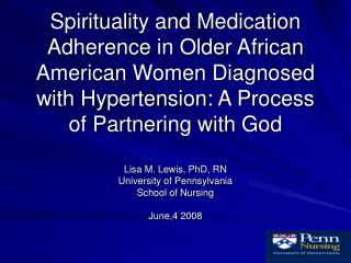 Spirituality and Medication Adherence in Older African American Women Diagnosed with Hypertension: A Process of Partneri