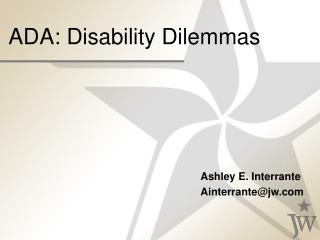 ADA: Disability Dilemmas