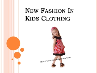 New Fashion In Kids Clothing
