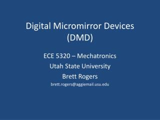 Digital Micromirror Devices DMD