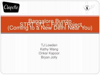 Bangalore Burrito Coming to a New Delhi Near You