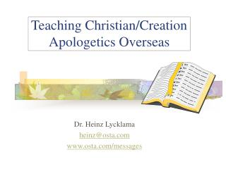 Teaching ChristianCreation Apologetics Overseas