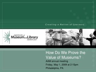 How Do We Prove the Value of Museums