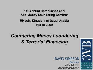 1st Annual Compliance and Anti Money Laundering Seminar Riyadh ...