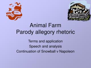 Animal Farm Parody allegory rhetoric