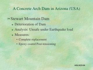 A Concrete Arch Dam in Arizona USA