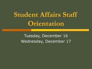 Student Affairs Staff Orientation