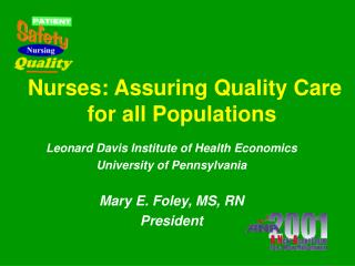 Nurses: Assuring Quality Care for all Populations