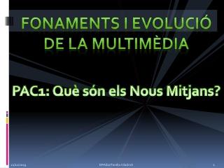 PAC1 - Que son els nous mitjans?