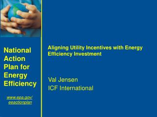 Aligning Utility Incentives with Energy Efficiency Investment