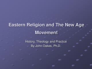 Eastern Religion and The New Age Movement