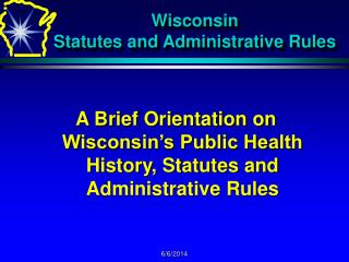 Wisconsin  Statutes and Administrative Rules
