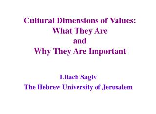 Cultural Dimensions of Values:  What They Are  and  Why They Are Important