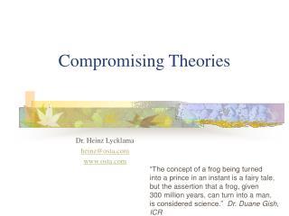 Compromising Theories