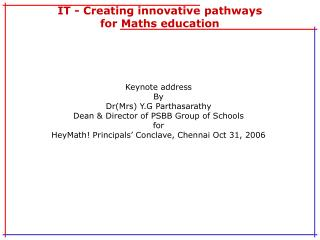IT - Creating innovative pathways for Maths education