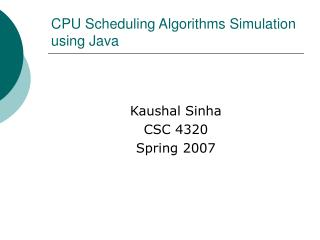 CPU Scheduling Algorithms Simulation using Java