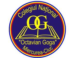 """Colegiul Na ţional """"Octavian Goga"""" Miercurea-Ciuc"""
