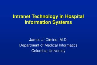 Intranet Technology in Hospital Information Systems