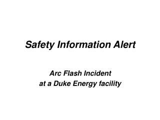 Safety Information Alert