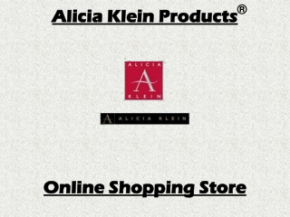 Alicia Klein Products