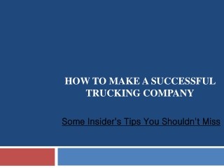 How to Make a Successful Trucking Company?