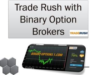 Trade Rush with Binary Option Brokers