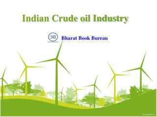 Indian Crude oil Industry