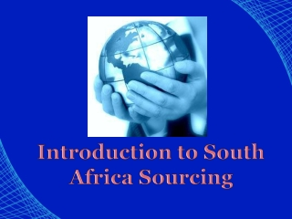 Introduction to South Africa Sourcing