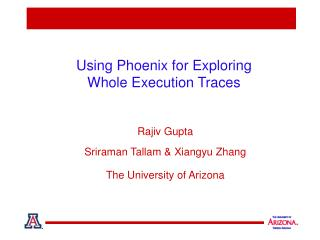 Using Phoenix for Exploring    Whole Execution Traces