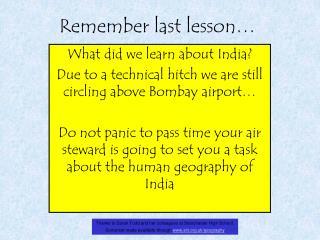 Remember last lesson
