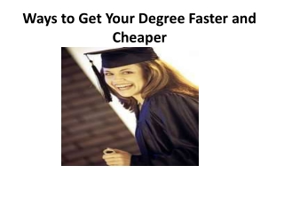 Ways to Get Your Degree Faster and Cheaper
