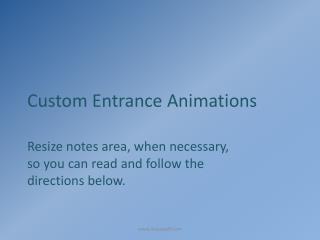 Custom Entrance Animations