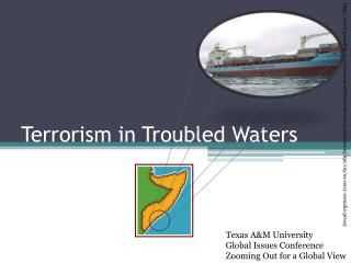 Terrorism in Troubled Waters