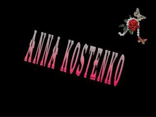 Anna Kostenko - Paintings not Photographs