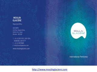 Moulin Glaciere International Perfumes