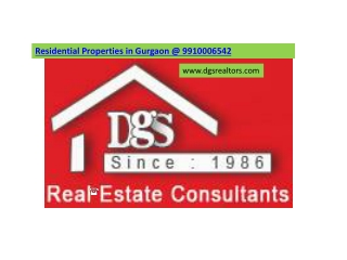 Residential Properties in Gurgaon @ 9910006542