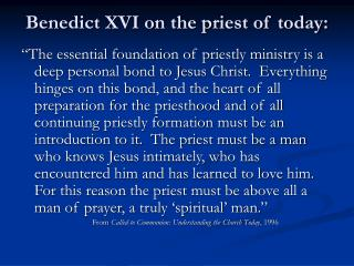 Benedict XVI on the priest of today: