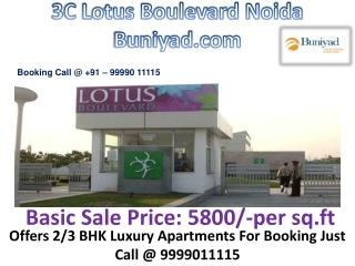 3C Lotus Boulevard Noida | 9999011115 | Buniyad.com