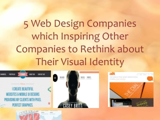 5 Web Design Companies Inspiring to Rethink about Visual Ide