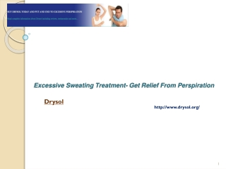 Excessive Sweating Treatment- Get Relief From Perspiration
