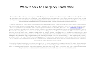 When To Seek out An Emergency Dental practices4.pptx