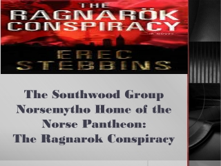 The Southwood Group Norsemytho Home of the Norse Pantheon: